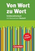 Von Wort zu Wort, Schülerwörterbuch mit Basiswissen Deutsch