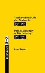 Taschenwörterbuch der Biochemie, Deutsch-Englisch, Deutsch-Englisch - Pocket Dictionary of Biochemistry, English-German, German-English