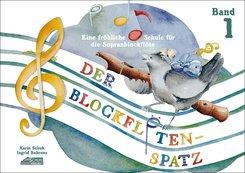 Der Blockflötenspatz - Bd.1