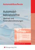 Automobilbetriebslehre, Vertrieb und Finanzdienstleistungen