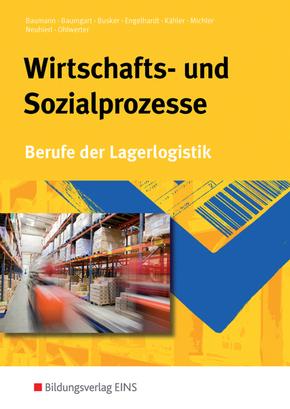 Wirtschafts- und Sozialprozesse, Berufe der Lagerlogistik