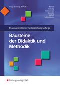 Praxisorientierte Heilerziehungspflege, Bausteine der Didaktik und Methodik