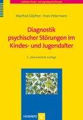 Diagnostik psychischer Störungen im Kindes- und Jugendalter