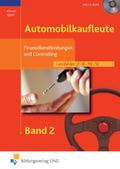 Automobilkaufleute: Finanzdienstleistungen und Controlling, m. CD-ROM; Bd.2