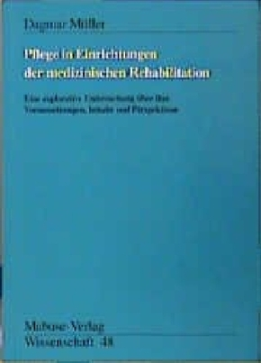 Pflege in Einrichtungen der medizinischen Rehabilitation