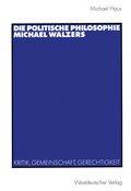 Die politische Philosophie Michael Walzers
