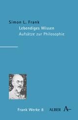 Werke; Lebendiges Wissen; Bd.8