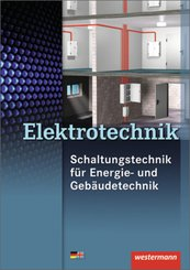 Elektrotechnik Schaltungstechnik für Energie- und Gebäudetechnik / Elektrotechnik