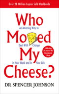 Who Moved My Cheese?