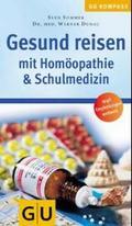 Gesund reisen mit Homöopathie & Schulmedizin