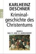 Kriminalgeschichte des Christentums - Bd.6