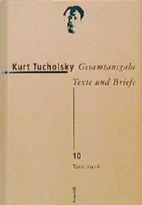 Gesamtausgabe, Texte und Briefe: Texte 1928; Bd.10