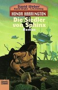 Honor Harrington - Die Siedler von Sphinx
