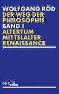 Der Weg der Philosophie - Bd.1