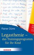 Legasthenie, das Trainingsprogramm für Ihr Kind