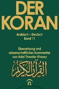 Der Koran: Sure 37,1-57,29; 11