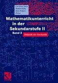 Mathematikunterricht in der Sekundarstufe II: Mathematikunterricht in der Sekundarstufe II; Bd.3