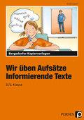 Wir üben Aufsätze, 3./4. Schuljahr, neue Rechtschreibung: Informierende Texte