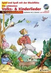 Die schönsten Volks- & Kinderlieder, Notenausgabe: Für Sopranblockflöte, m. Audio-CD