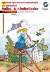 Die schönsten Volks- & Kinderlieder, Notenausgabe: Für Altblockflöte, m. Audio-CD