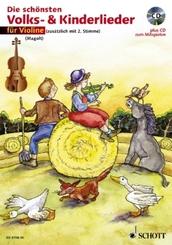 Die schönsten Volks- & Kinderlieder, Notenausgabe: Für 1-2 Violinen, m. Audio-CD