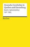 Deutsche Geschichte in Quellen und Darstellung - Bd.2