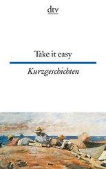 Take it easy, Englische und amerikanische Kurzgeschichten