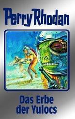 Perry Rhodan - Das Erbe der Yulocs