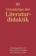 Grundzüge der Literaturdidaktik