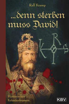 Denn sterben muß David