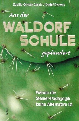 Aus der Waldorfschule geplaudert