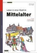 Leben in einer mittelalterlichen Stadt