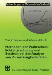 Methoden der Wahrscheinlichkeitsrechnung und Statistik bei der Analyse von Zuverlässigkeitsdaten