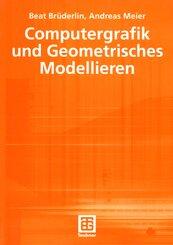Computergrafik und Geometrisches Modellieren
