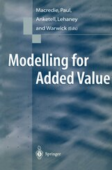 Modelling for Added Value