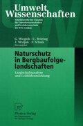 Naturschutz in Bergbaufolgelandschaften