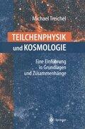 Teilchenphysik und Kosmologie