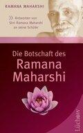 Die Botschaft des Ramana Maharshi