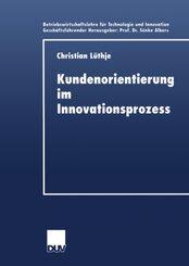 Kundenorientierung im Innovationsprozess