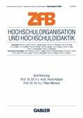 ZfB (Zeitschrift für Betriebswirtschaft) Special Issue: Hochschulorganisation und Hochschuldidaktik; H.2000/3