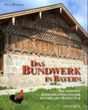 Das Bundwerk in Bayern