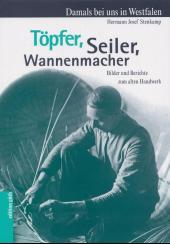 Töpfer, Seiler, Wannenmacher