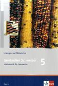 Lambacher-Schweizer, Ausgabe Bayern: 5. Schuljahr, Lösungen und Materialien