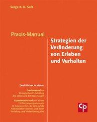 Praxis-Manual Strategien der Veränderung von Erleben und Verhalten