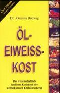 Öl-Eiweiß-Kost