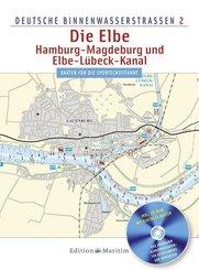 Deutsche Binnenwasserstraßen Die Elbe, m. CD-ROM