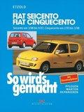 So wird's gemacht: Fiat Seicento, Fiat Cinquecento; Bd.123