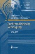 Suchtmedizinische Versorgung: Drogen; Bd.2