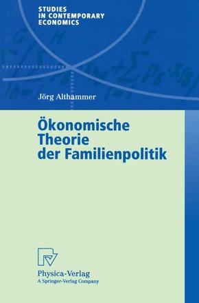 Ökonomische Theorie der Familienpolitik