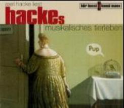 Hackes musikalisches Tierleben, 1 Audio-CD
